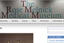 The Rose Melnick Medical Museum